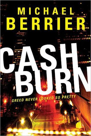 Cash Burn by Michael Berrier