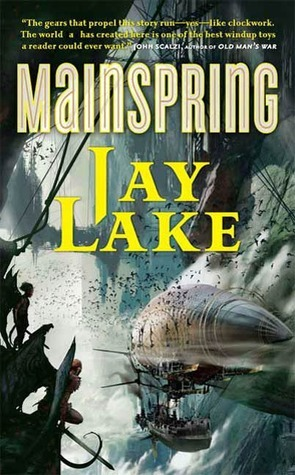 Mainspring (Clockwork Earth, #1)