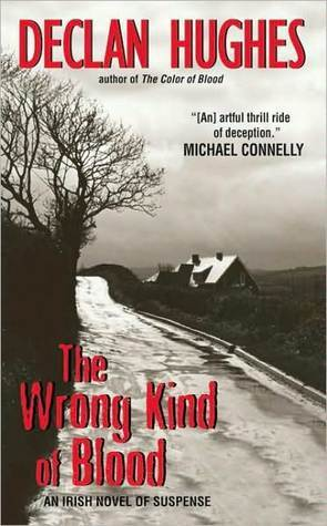 The Wrong Kind of Blood: An Irish Novel of Suspense