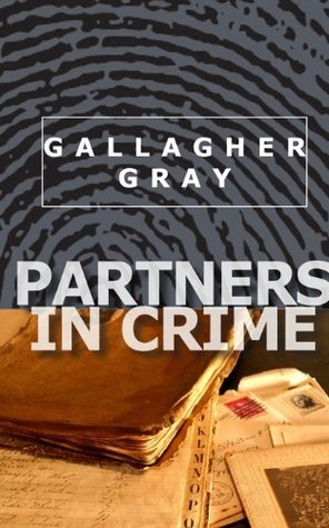 Partners In Crime by Gallagher Gray