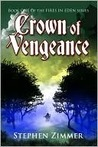 Crown Of Vengeance (Fires of Eden, #1)