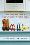 Confessions of a Counterfeit Farm Girl