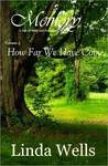 Memory: Volume 3, How Far We Have Come: A Tale Of Pride And Prejudice