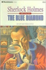 Sherlock Holmes - The Case of the Blue Diamond by Bill Bowler