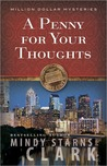 A Penny for Your Thoughts (The Million Dollar Mysteries, #1)