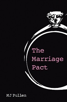 The Marriage Pact by M.J. Pullen