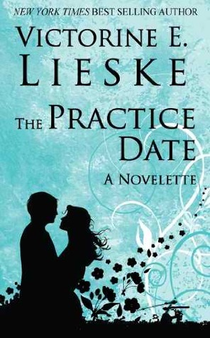 The Practice Date - A Novelette