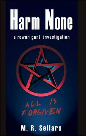 Harm None: A Rowan Gant Investigation