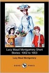 Lucy Maud Montgomery Short Stories, 1902-1903