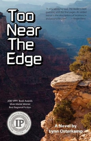 Too Near The Edge by Lynn Osterkamp