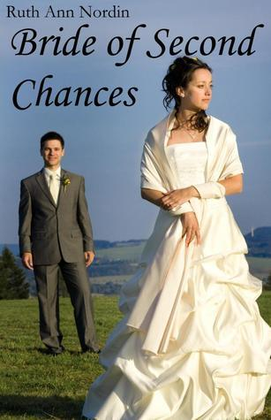 Bride of Second Chances by Ruth Ann Nordin