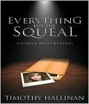 Everything But the Squeal by Timothy Hallinan