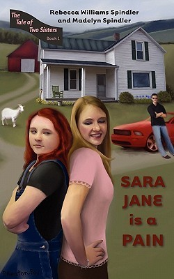 Sara Jane Is A Pain (The Tale of Two Sisters, #1)