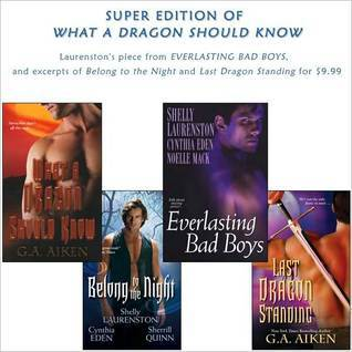 What A Dragon Should Know SUPER Edition by G.A. Aiken