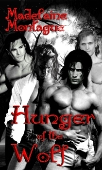 Hunger of the Wolf (Wolfen #3)