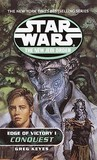 Conquest (Star Wars: The New Jedi Order, #7) (Star Wars: Edge of Victory, #1)