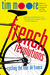 French Revolutions: Cycling the Tour de France (Kindle Edition)