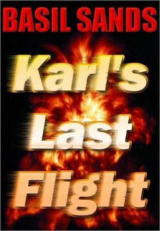Karl's Last Flight