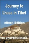 Journey to Lhasa in Tibet