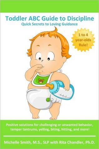 Toddler ABC Guide to Discipline by Michelle Smith