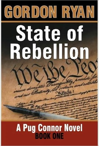 State of Rebellion - Book One - American Voices Trilogy by Gordon Ryan