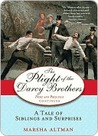 The Plight of the Darcy Brothers: