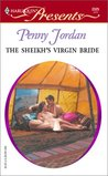 The Sheikh's Virgin Bride (Sheikh's Arabian Nights #1) by Penny Jordan