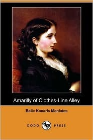 Amarilly of Clothes-Line Alley by Belle Kanaris Maniates
