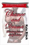 Chance & Drama (The Chance Series, #4)