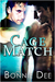 Cage Match (Kindle Edition)