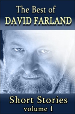 The Best of David Farland Volume 1 by David Farland
