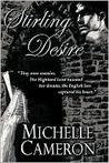 Stirling Desire: They were enemies. The Highland laird haunted her dreams, the English lass captured his heart.
