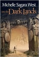 Free online download Into the Dark Lands (Books of the Sundered #1) by Michelle Sagara West PDF