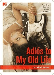 Adios to My Old Life by Caridad Ferrer