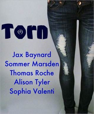 Torn: Erotica Ripped at the Seams