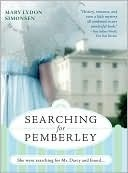 Searching For Pemberley by Mary Lydon Simonsen