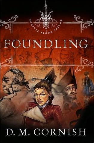 Foundling (Monster Blood Tattoo, #1)