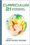 Curriculum 21: Essential Education For A Changing World