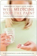 Will Medicine Stop the Pain? by Elyse M. Fitzpatrick