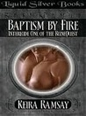 Baptism By Fire (RuneQuest, #1)