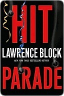Hit Parade by Lawrence Block