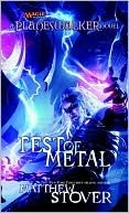 Test of Metal by Matthew Woodring Stover