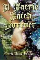 A Faerie Fated Forever by Mary Anne Graham