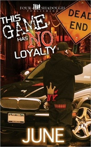 This Game Has No Loyalty by Brooklyn June