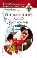 The Rancher's Rules by Lucy Monroe