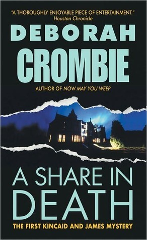 A Share in Death (Duncan Kincaid & Gemma James) - Deborah Crombie