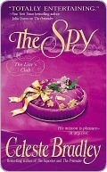 The Spy by Celeste Bradley
