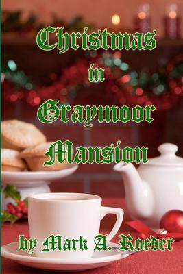 Christmas in Graymoor Mansion Gay Youth Chronicles 26