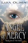 Angel Of Mercy  (The Fallen #1)