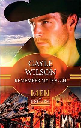 Remember My Touch (Home To Texas) by Gayle Wilson